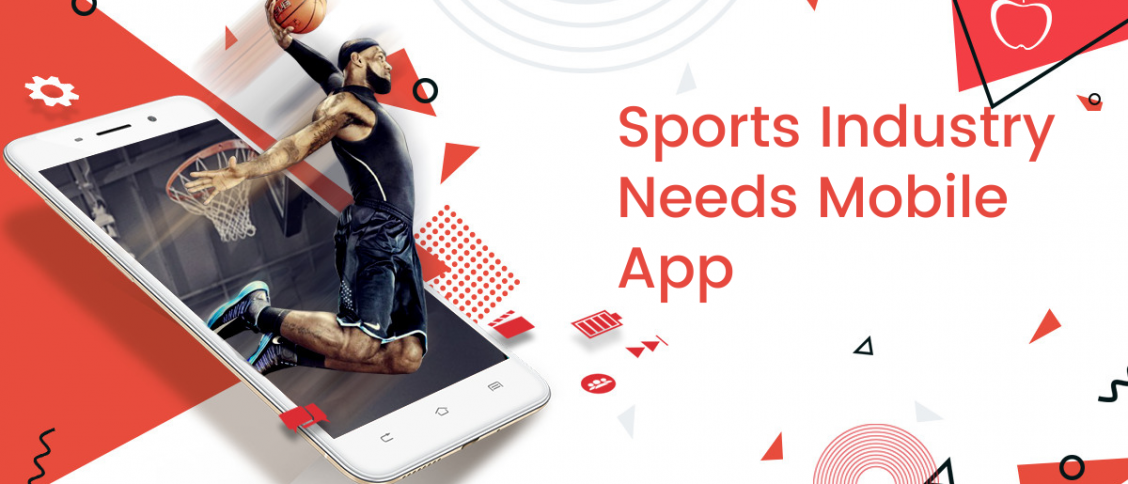 Sports Industry Needs Mobile App